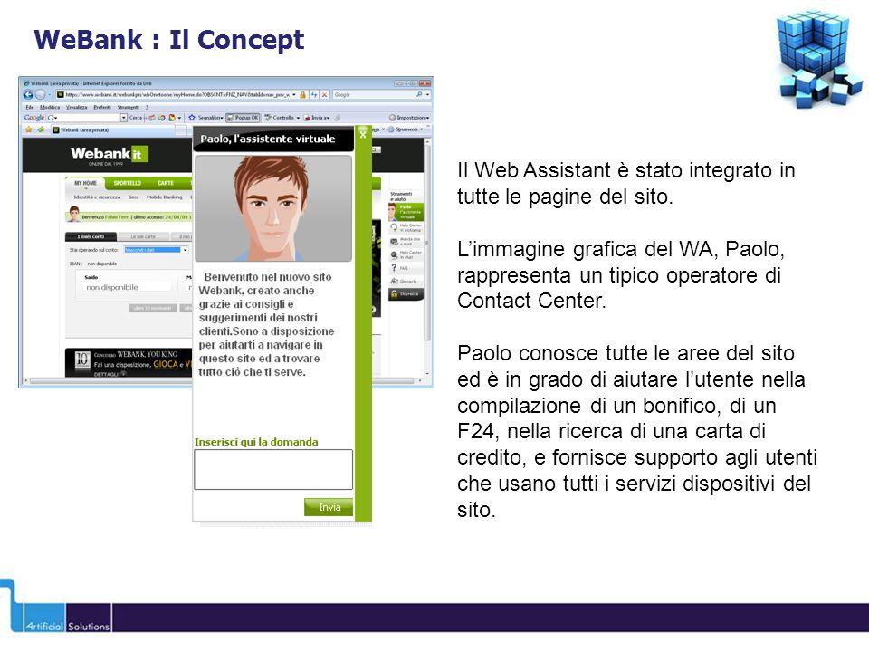 WeBank : Il Concept Il Web Assistant è stato integrato in tutte le pagine del sito.