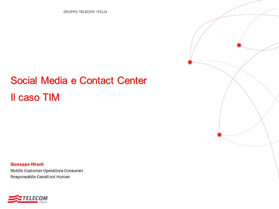 Social Media e Contact Center Il caso TIM