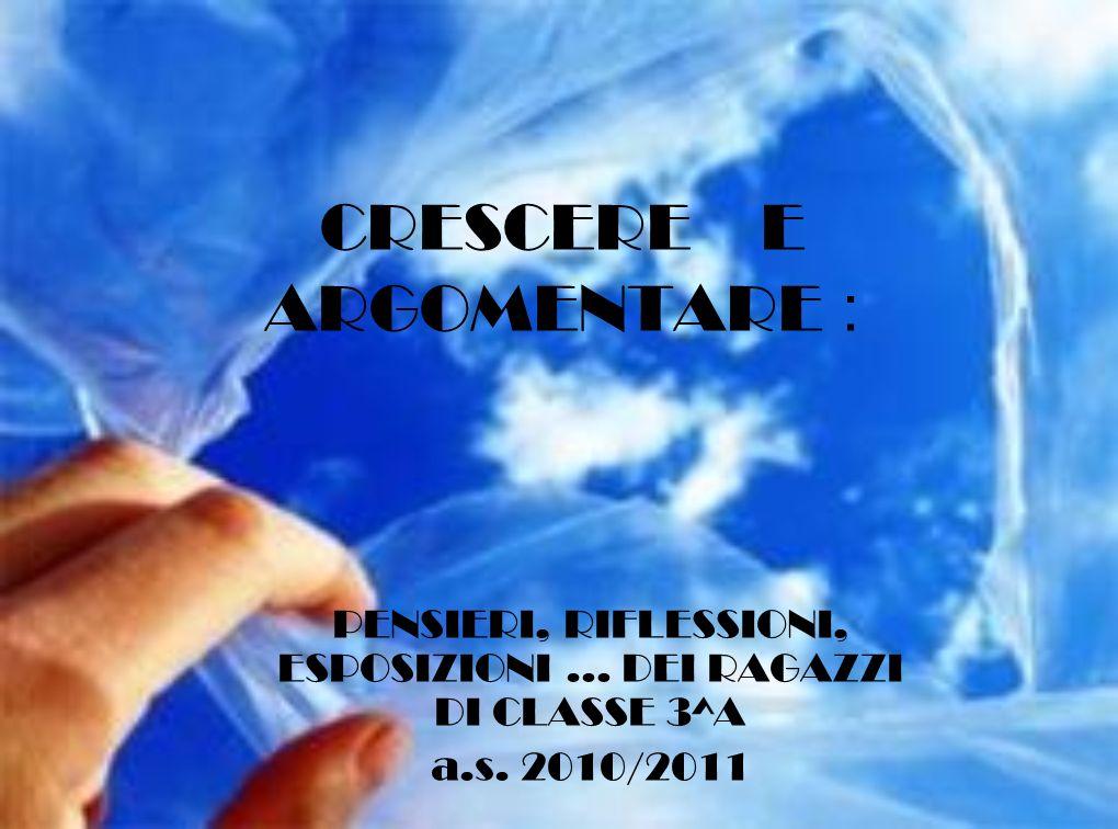 CRESCERE E ARGOMENTARE :