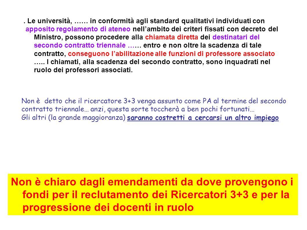 . Le università, …… in conformità agli standard qualitativi individuati con