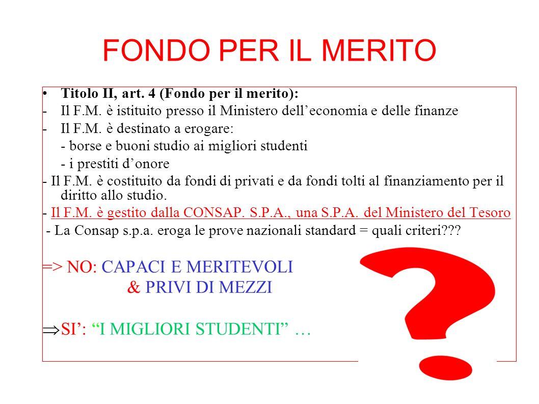 FONDO PER IL MERITO => NO: CAPACI E MERITEVOLI & PRIVI DI MEZZI