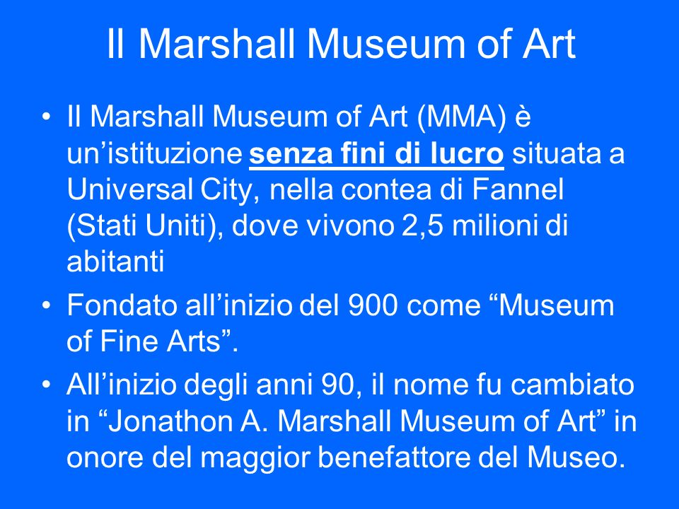 Il Marshall Museum of Art
