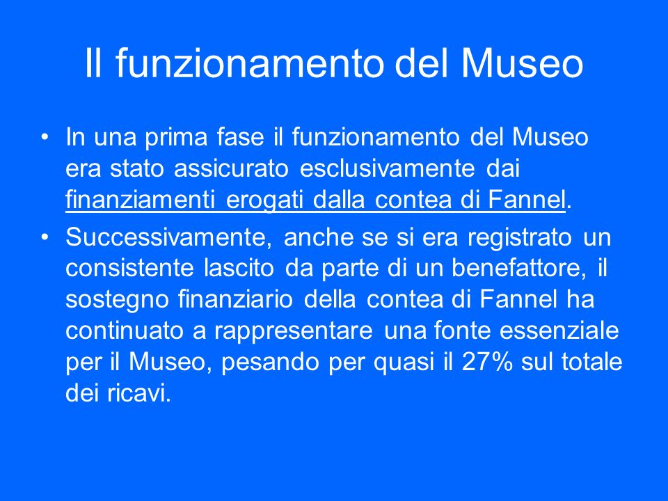 Il funzionamento del Museo