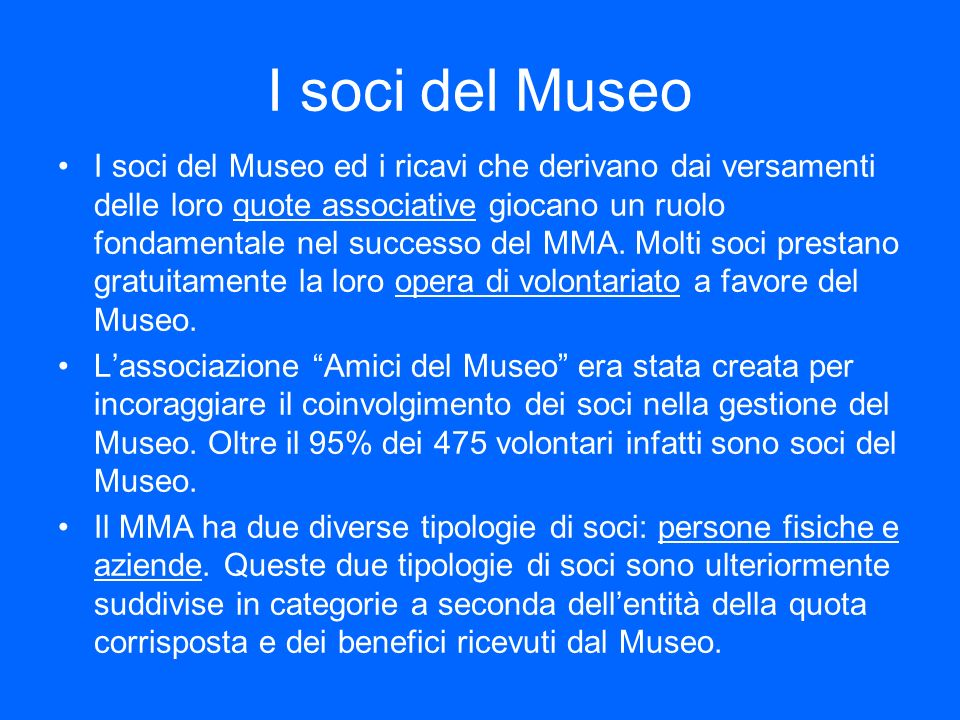 I soci del Museo
