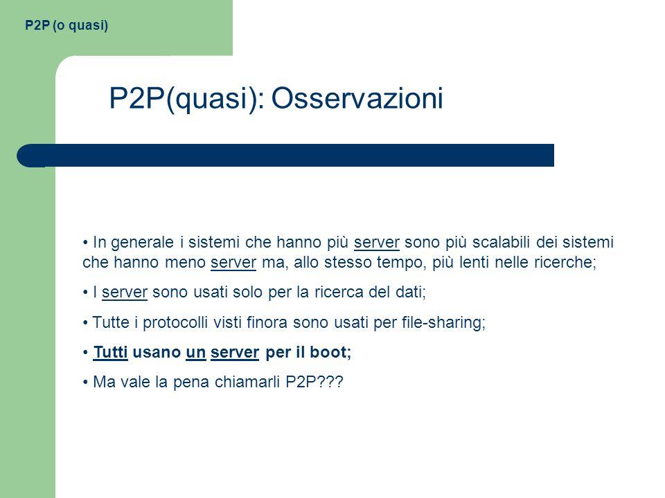 P2P(quasi): Osservazioni