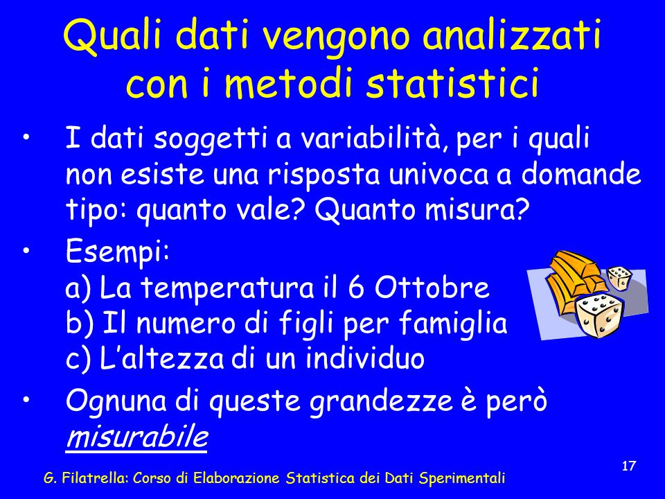 Quali dati vengono analizzati con i metodi statistici