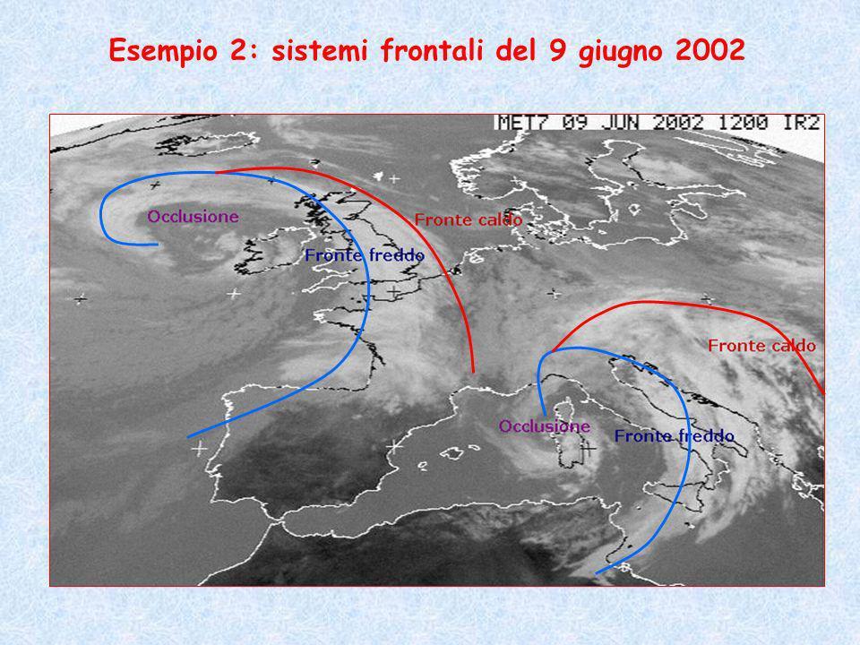 Esempio 2: sistemi frontali del 9 giugno 2002