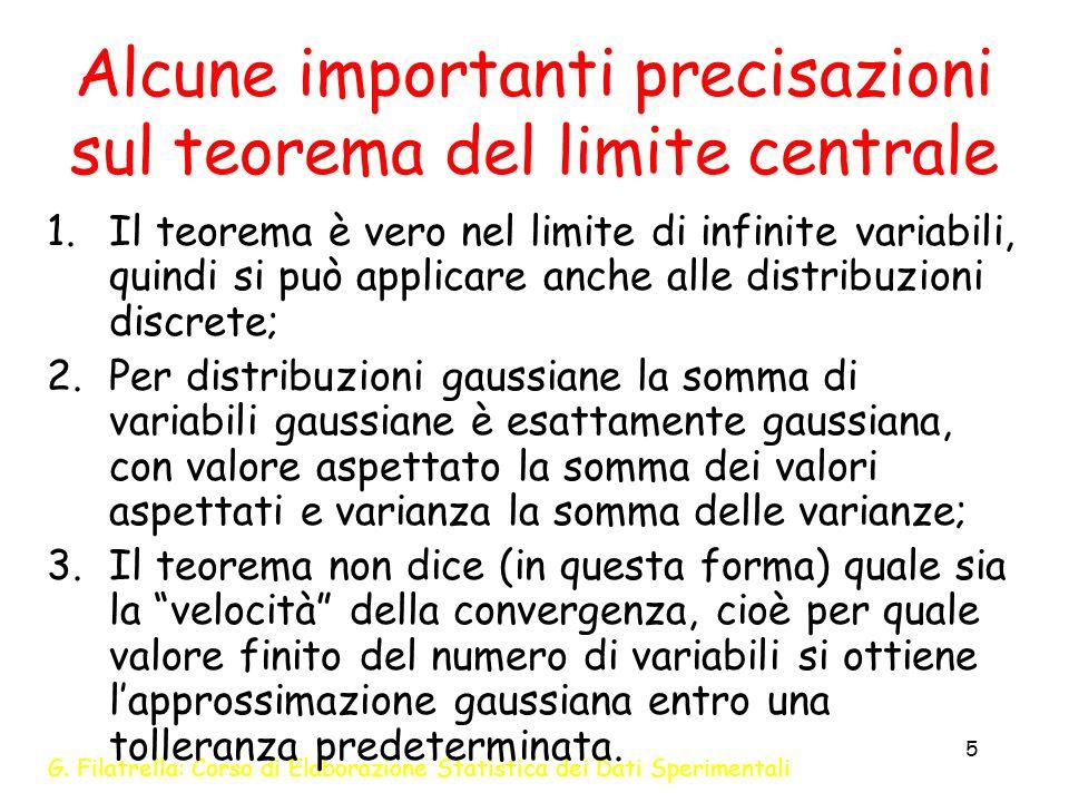 Alcune importanti precisazioni sul teorema del limite centrale