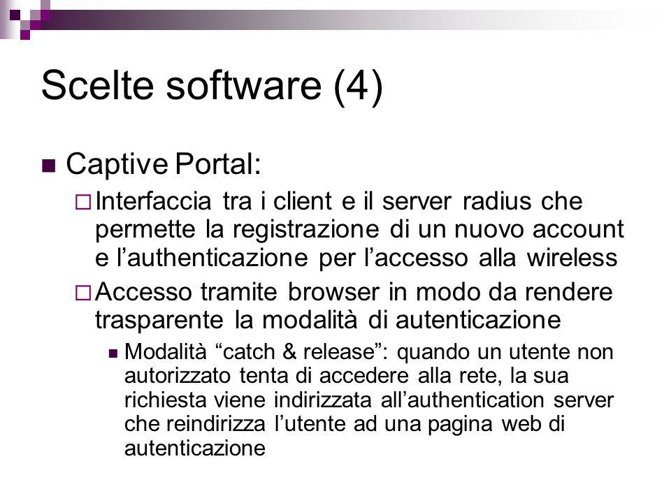 Scelte software (4) Captive Portal: