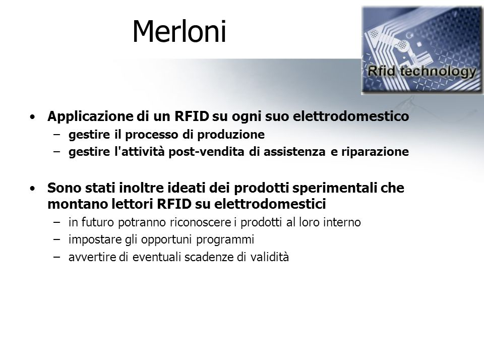 Merloni Applicazione di un RFID su ogni suo elettrodomestico