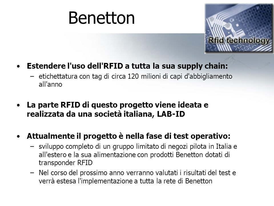 Benetton Estendere l uso dell RFID a tutta la sua supply chain: