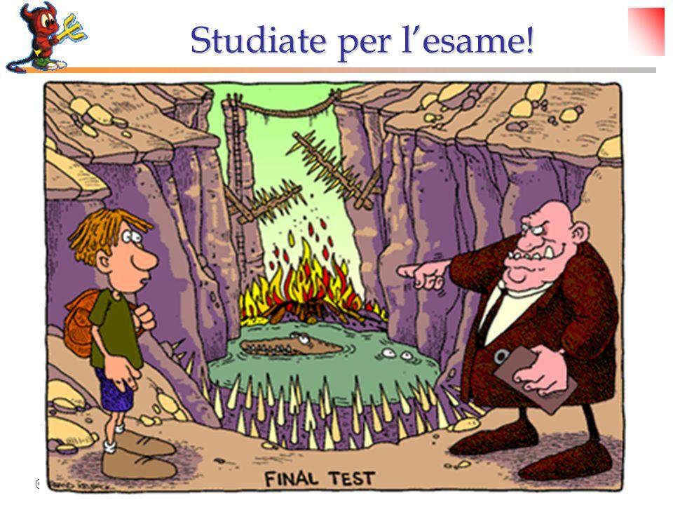 Studiate per l'esame! © Dario Bressanini