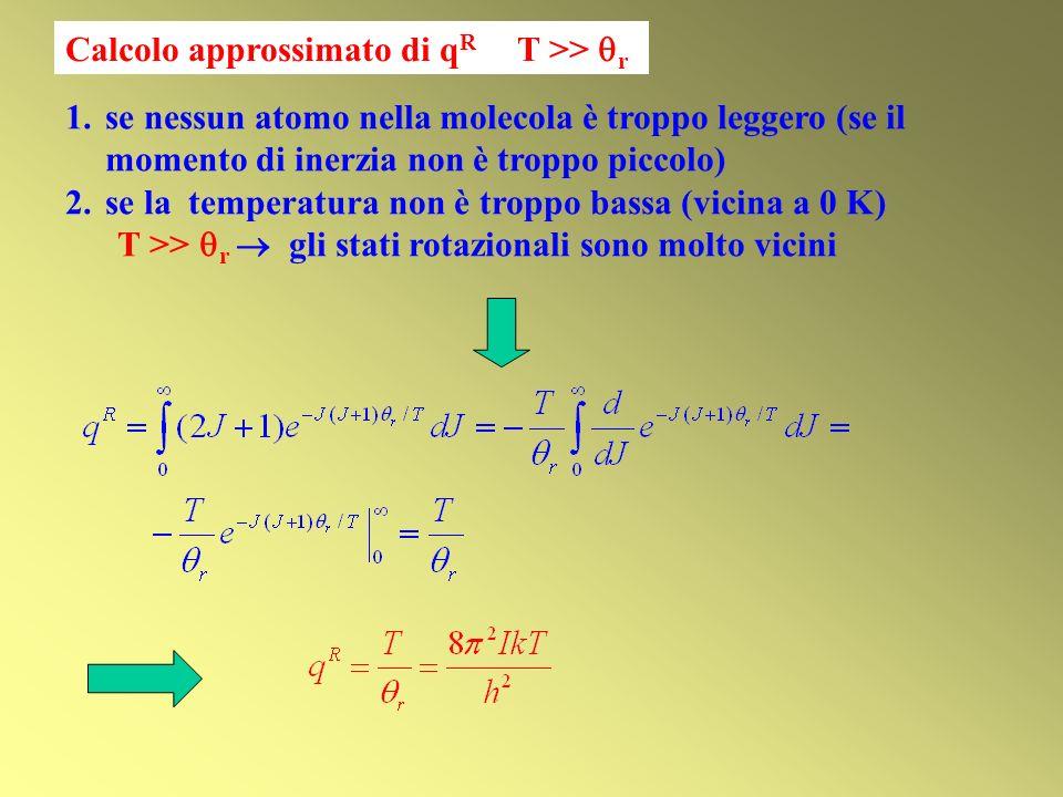 Calcolo approssimato di qR T >> r
