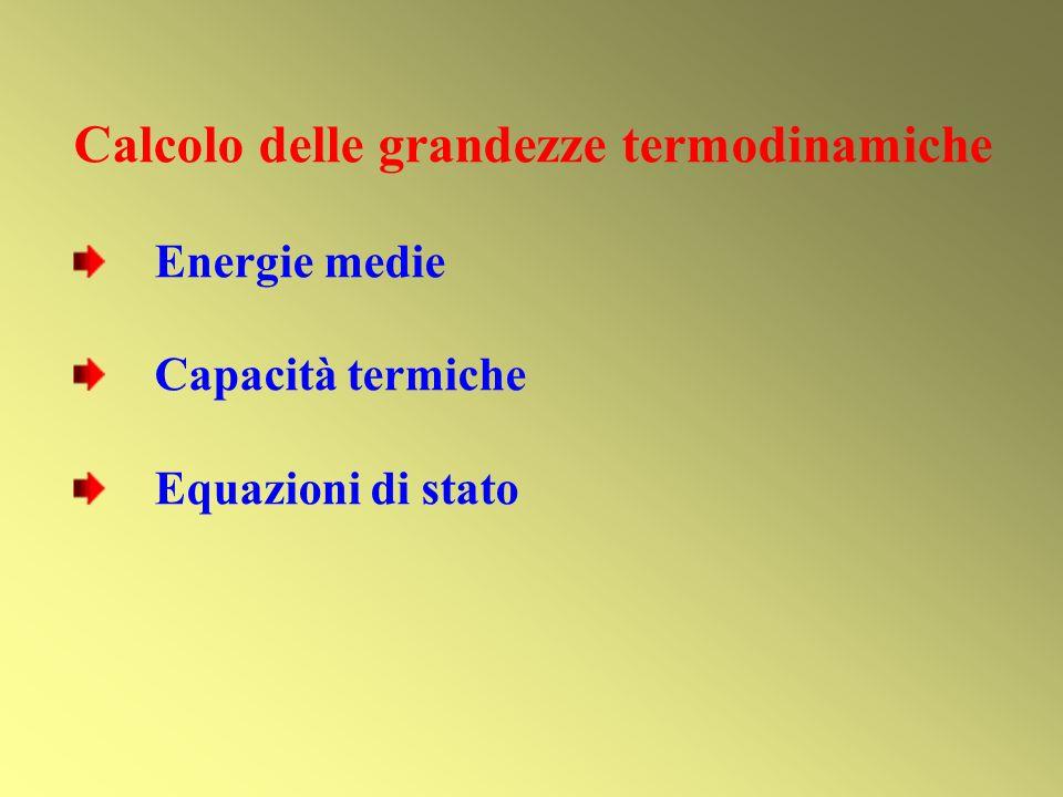 Calcolo delle grandezze termodinamiche