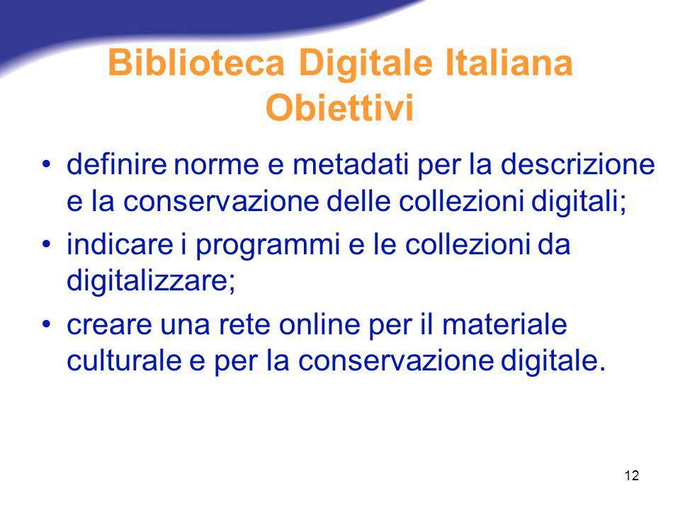 Biblioteca Digitale Italiana Obiettivi