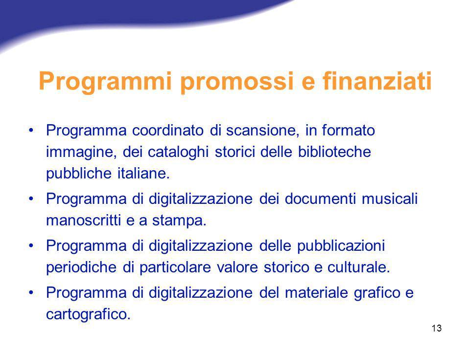 Programmi promossi e finanziati