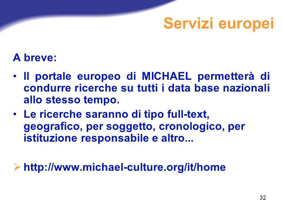 Servizi europei A breve: