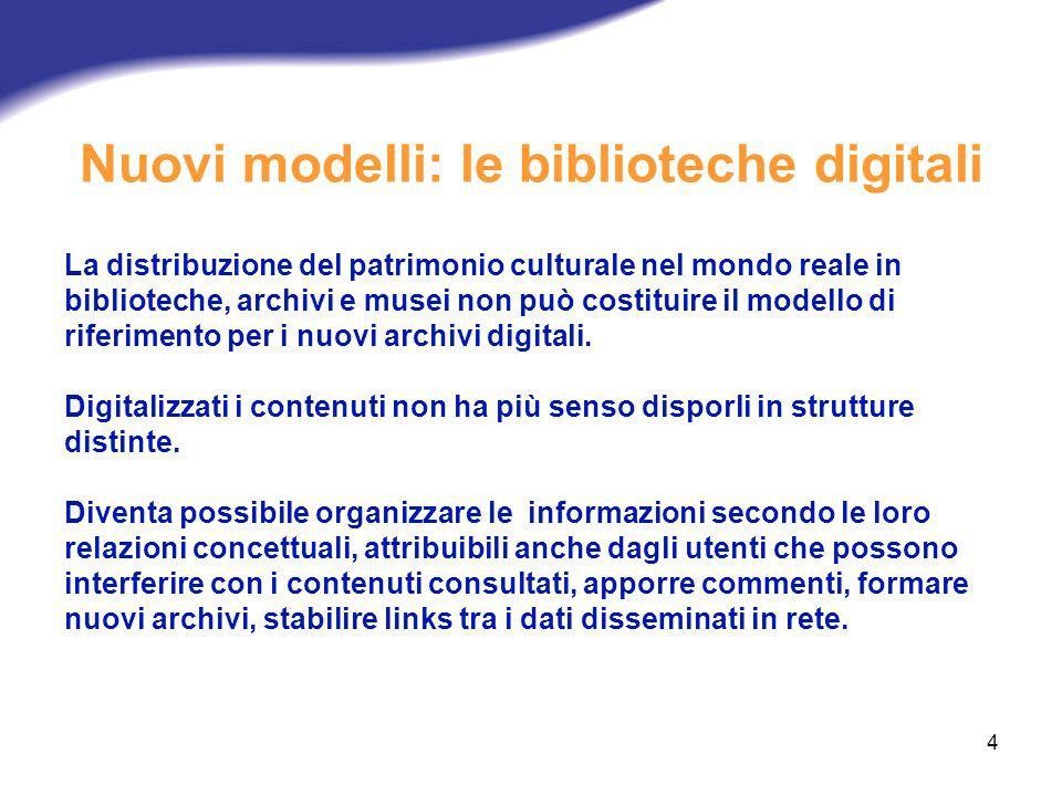 Nuovi modelli: le biblioteche digitali