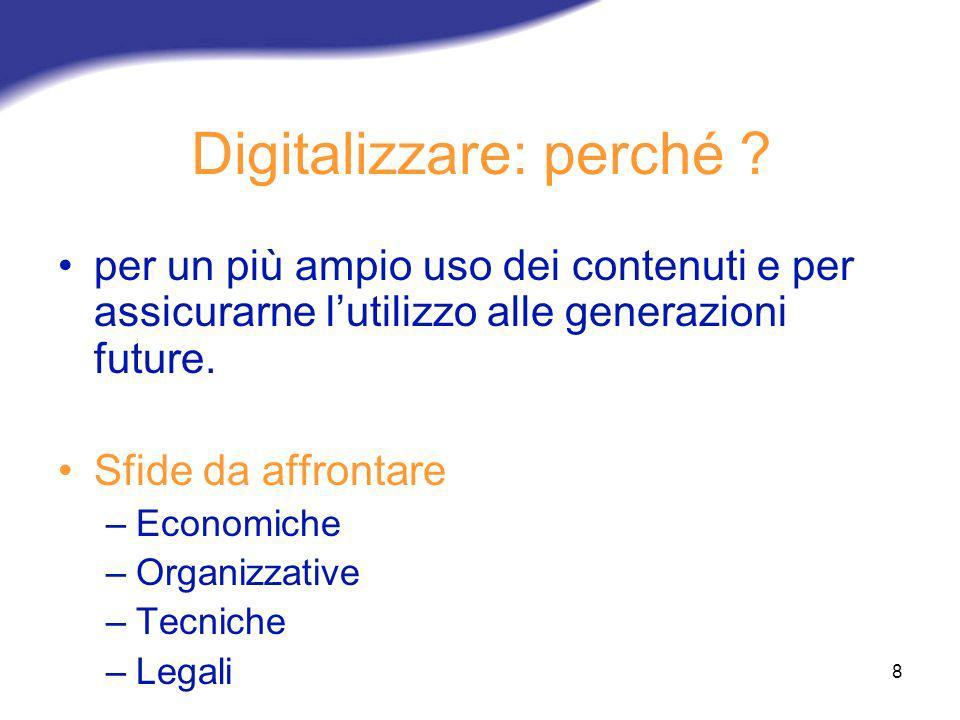 Digitalizzare: perché