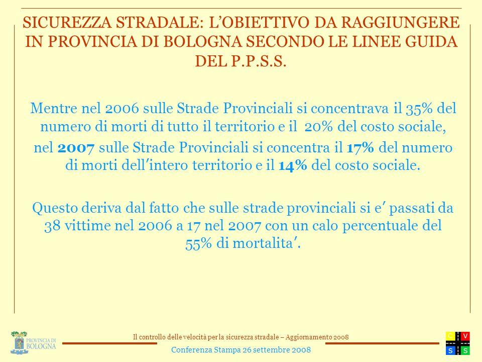 SICUREZZA STRADALE: L'OBIETTIVO DA RAGGIUNGERE IN PROVINCIA DI BOLOGNA SECONDO LE LINEE GUIDA DEL P.P.S.S.