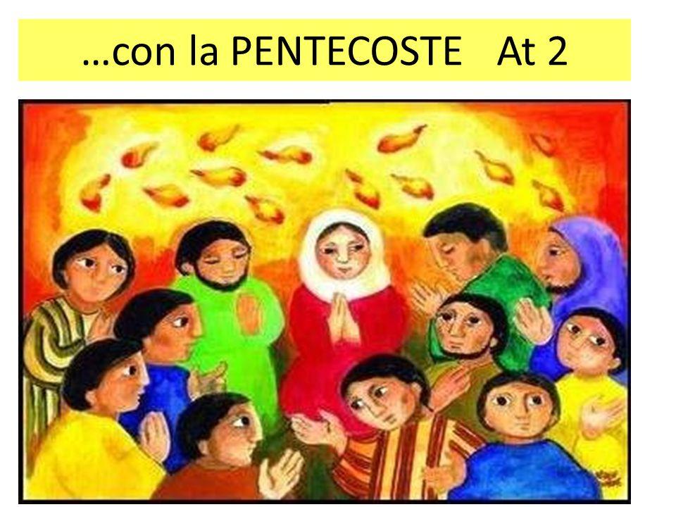 …con la PENTECOSTE At 2
