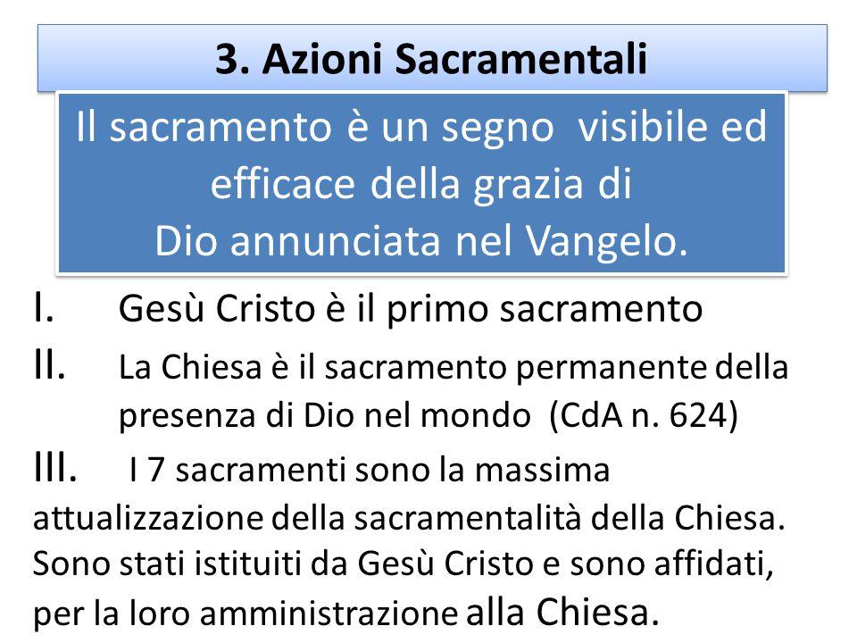 I. Gesù Cristo è il primo sacramento