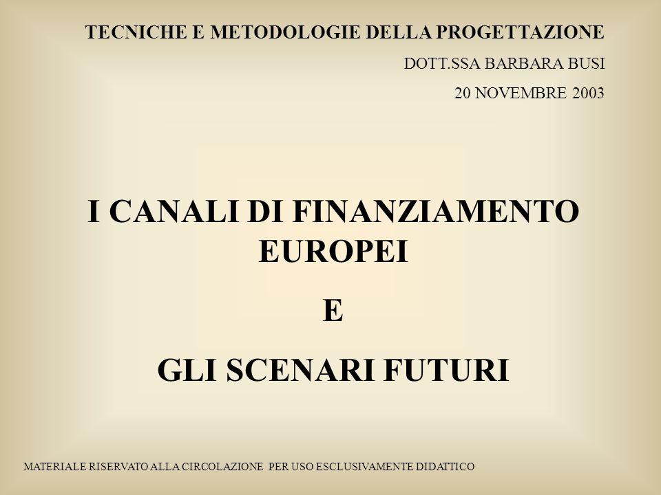I CANALI DI FINANZIAMENTO EUROPEI