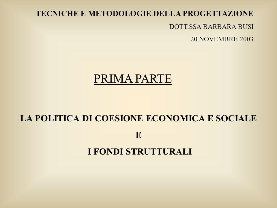 LA POLITICA DI COESIONE ECONOMICA E SOCIALE