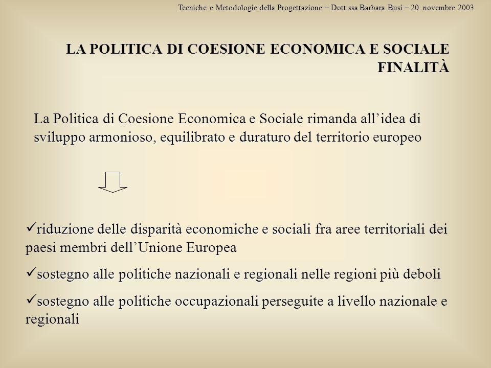 LA POLITICA DI COESIONE ECONOMICA E SOCIALE FINALITÀ