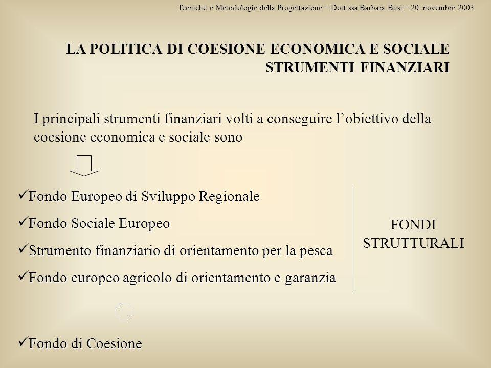 LA POLITICA DI COESIONE ECONOMICA E SOCIALE STRUMENTI FINANZIARI