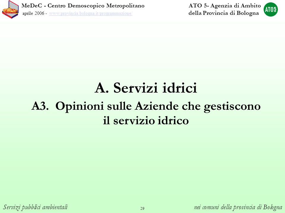 A3. Opinioni sulle Aziende che gestiscono il servizio idrico