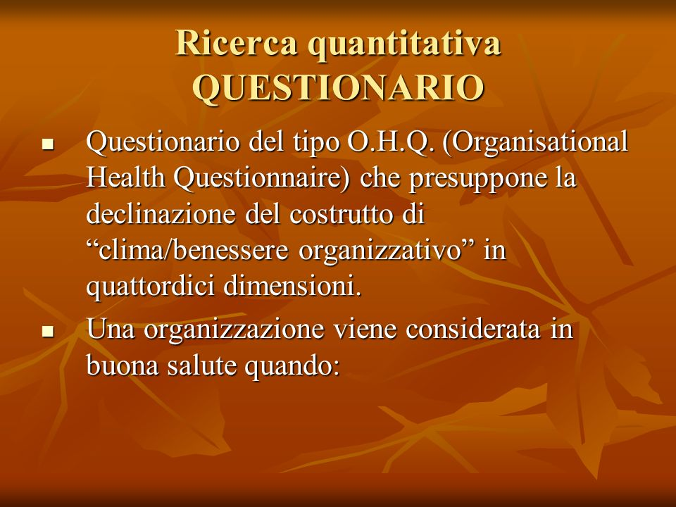 Ricerca quantitativa QUESTIONARIO