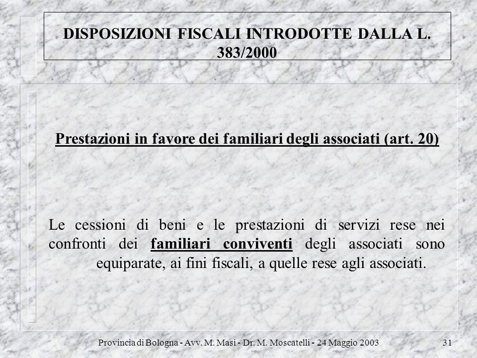 DISPOSIZIONI FISCALI INTRODOTTE DALLA L. 383/2000