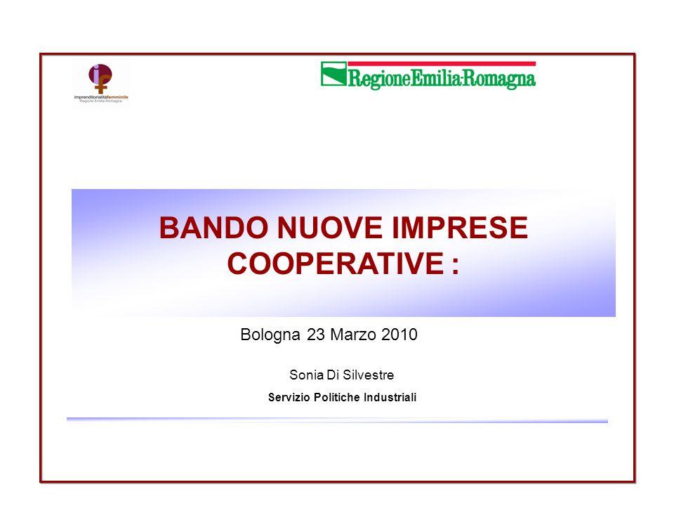 BANDO NUOVE IMPRESE COOPERATIVE : Servizio Politiche Industriali