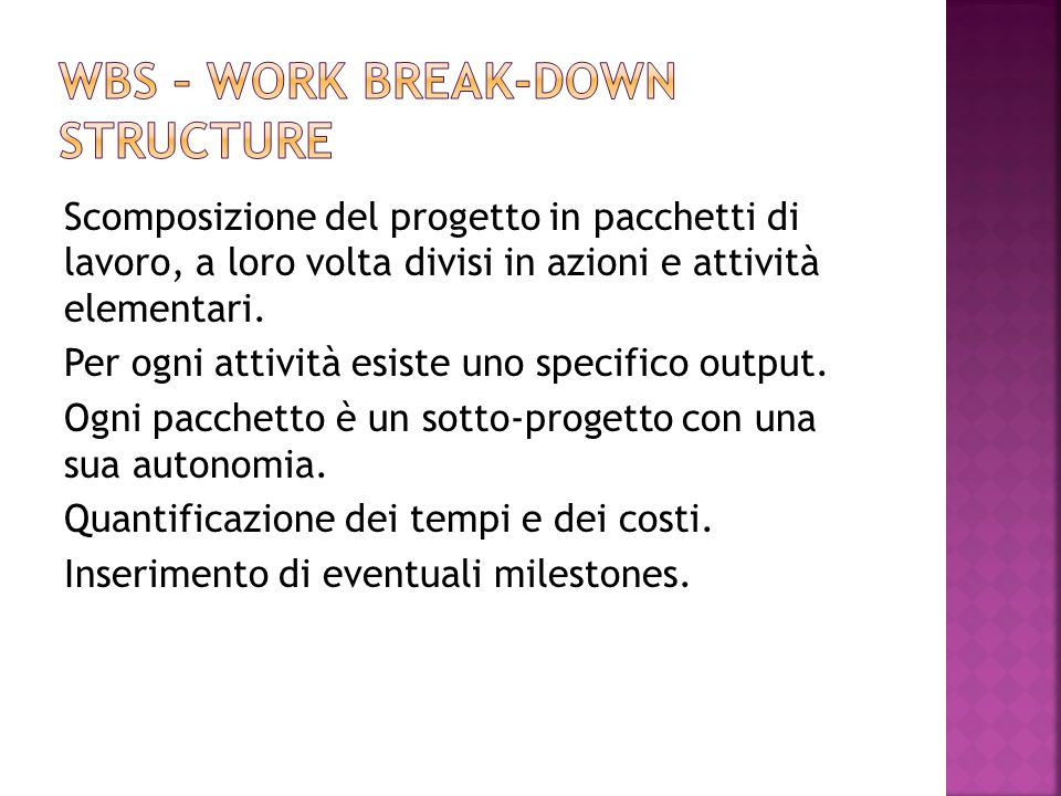 WBS – work break-down structure
