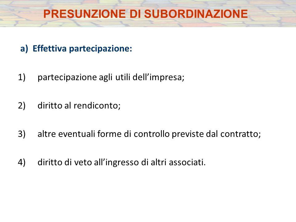 a) Effettiva partecipazione: