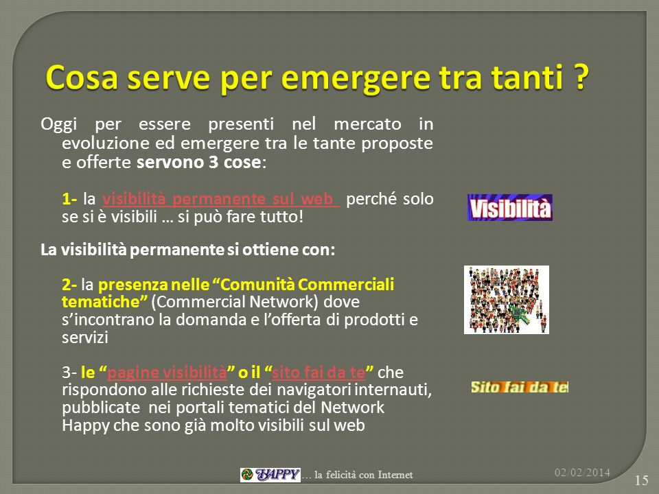 Cosa serve per emergere tra tanti