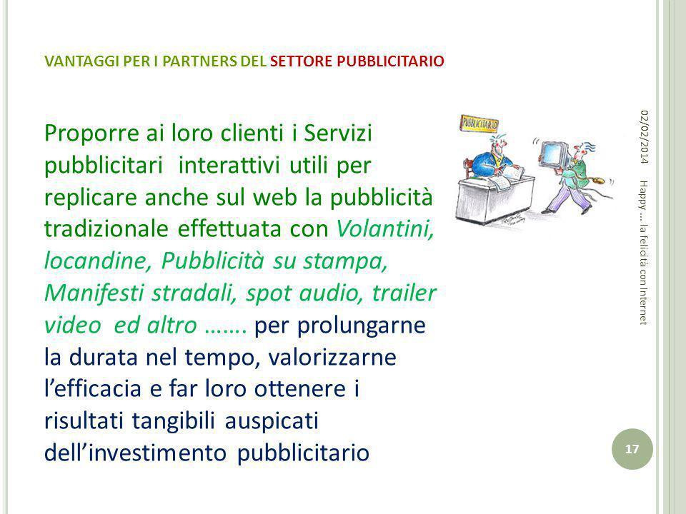 VANTAGGI PER I PARTNERS DEL SETTORE PUBBLICITARIO