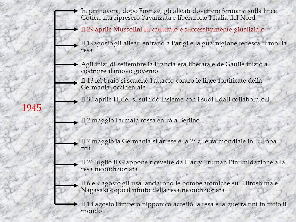 In primavera, dopo Firenze, gli alleati dovettero fermarsi sulla linea Gotica, ma ripresero l'avanzata e liberarono l'Italia del Nord