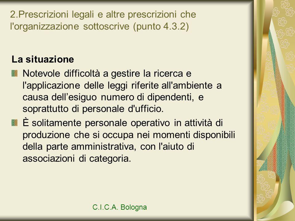 2.Prescrizioni legali e altre prescrizioni che l organizzazione sottoscrive (punto 4.3.2)
