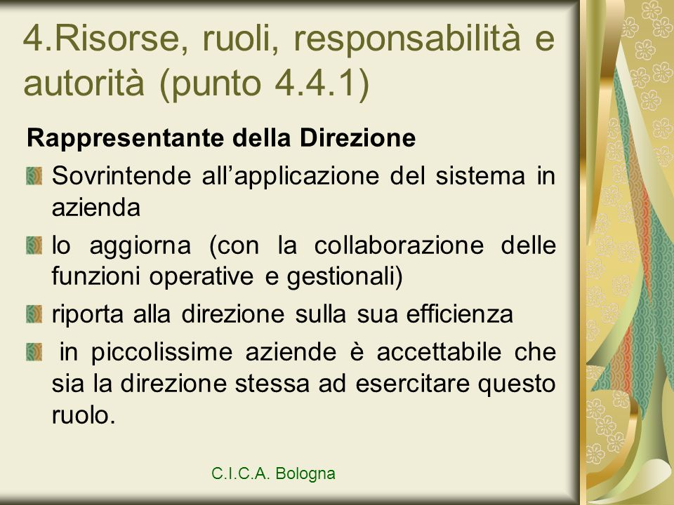 4.Risorse, ruoli, responsabilità e autorità (punto 4.4.1)