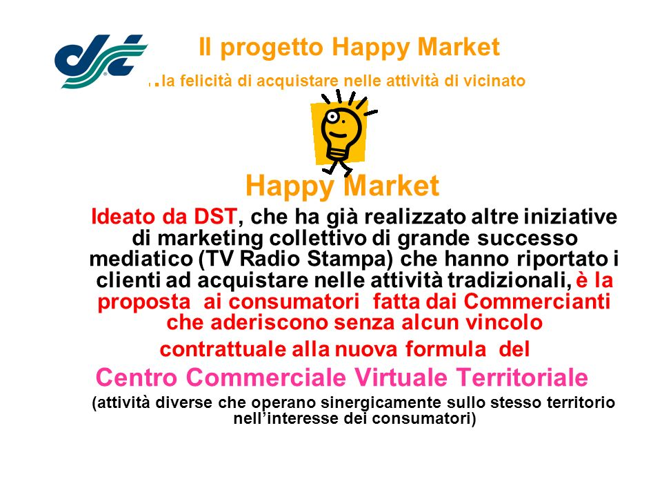 Il progetto Happy Market …la felicità di acquistare nelle attività di vicinato