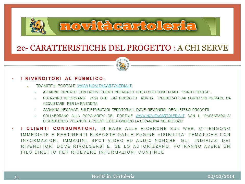 2c- CARATTERISTICHE DEL PROGETTO : A CHI SERVE