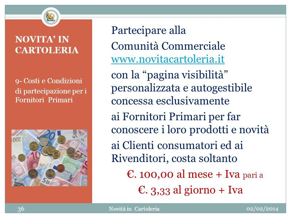 Partecipare alla Comunità Commerciale www. novitacartoleria