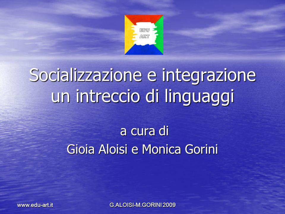Socializzazione e integrazione un intreccio di linguaggi
