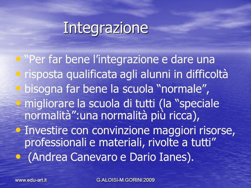 Integrazione Per far bene l'integrazione e dare una
