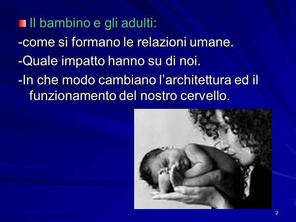 Il bambino e gli adulti:
