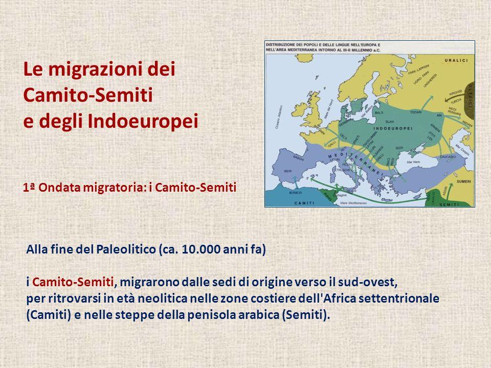 Le migrazioni dei Camito-Semiti e degli Indoeuropei