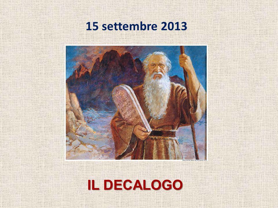 15 settembre 2013 IL DECALOGO