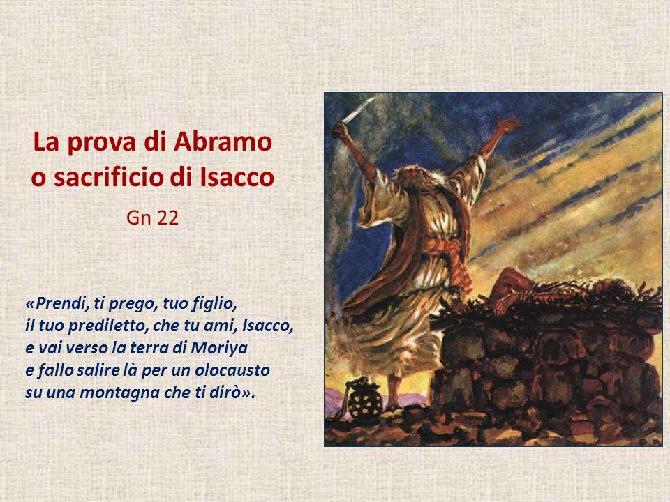La prova di Abramo o sacrificio di Isacco Gn 22